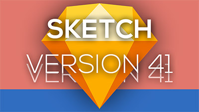 Amazing new Features in Sketch 41!
